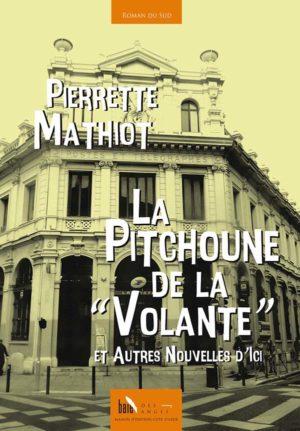 La pitchoune de la volante de Pierrette Mathiot