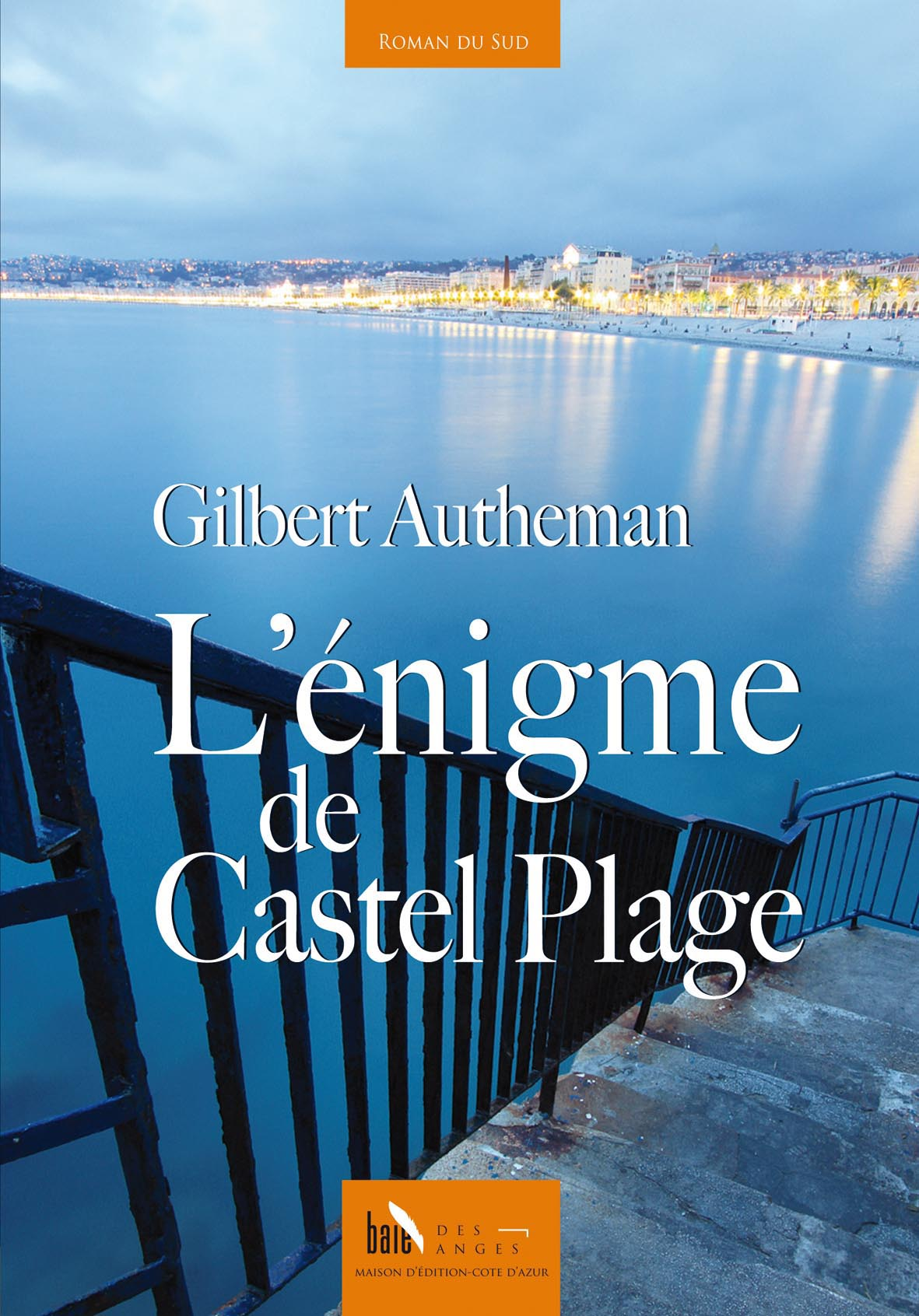 L'énigme du Castel Plage de Gilbert Autheman
